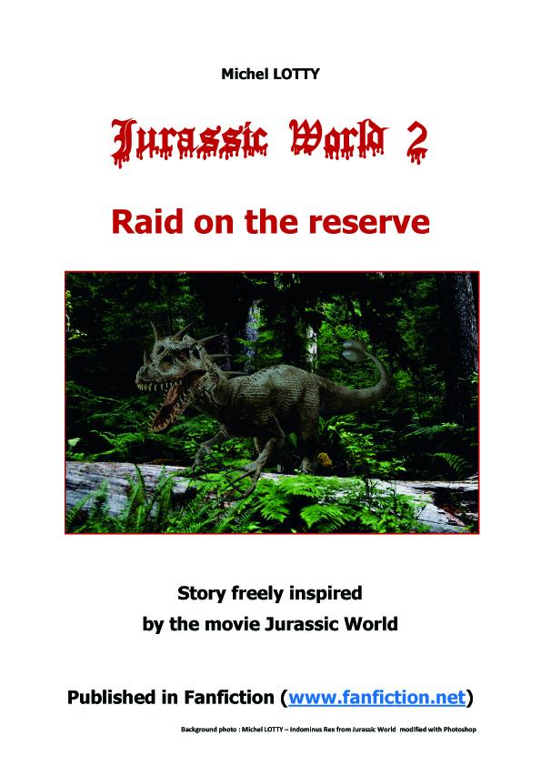 Jurassic World 2: Raid on the reserve